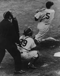 Joe DiMaggio hit safely in a record 56 consecutive games (summer 1941).
