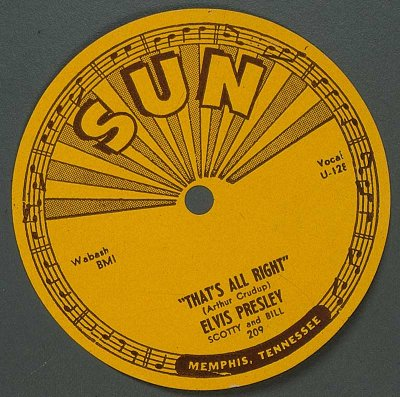 """That's All Right,"" was Elvis Presley's first recording for Sun Records."