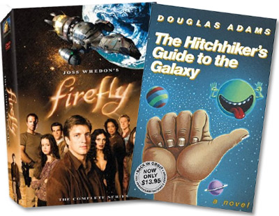Firefly and Hitchhiker's Guide to the Galaxy